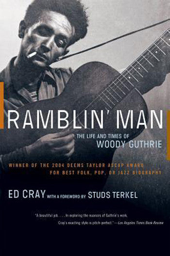 Ramblin' Man: The Life & Times of Woody Guthrie, 2004