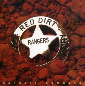 "Ranger's Command ~ Red Dirt Rangers / Includes: ""Cadillac Eight"""