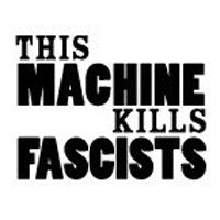 """This Machine Kills Fascists"" sticker - Free Shipping!"