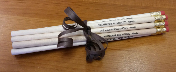 This Machine Kills Fascists ~ Set of 12 eco-pencils