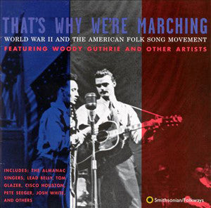 That's Why We're Marching CD