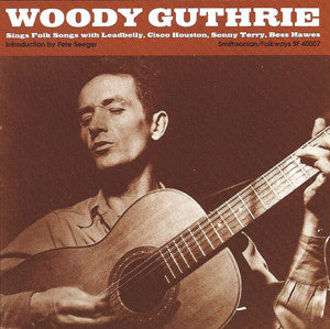 Woody Guthrie Sings Folk Songs CD