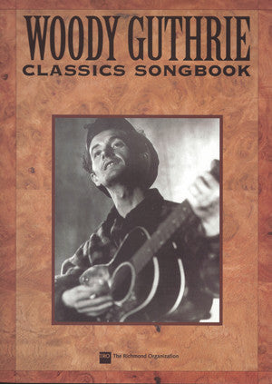 Woody Guthrie Classics - Songbook