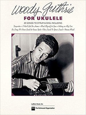Woody Guthrie for Ukulele - Songbook