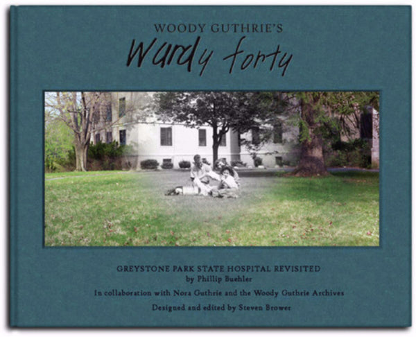 Woody Guthrie's Wardy Forty: The Complete Set