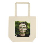 "Greta ""No One Is Too Small..."" Eco Tote"
