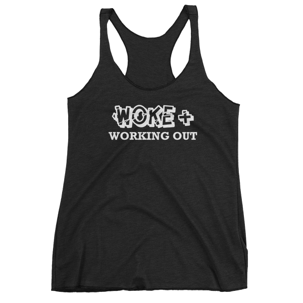 Woke & Working Out Women's Racerback Tank by GearX