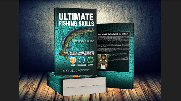 "Ultimate ""Fishing Skills"" Handbook & Guide"