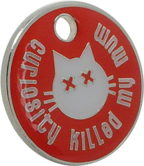 Curiosity Killed... Cat ID Tag