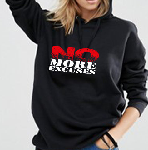 No More Excuses Hoodie