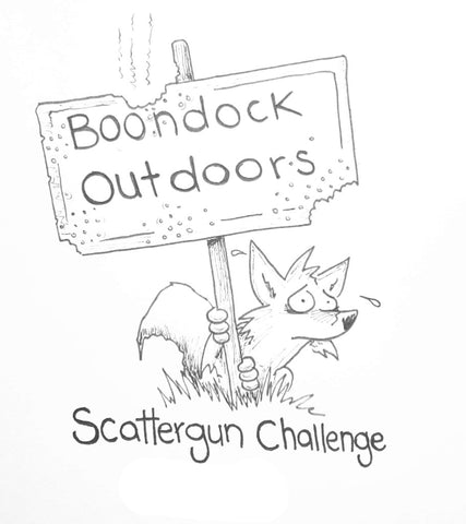 2019 Boondock Outdoors Scattergun Challenge registration. Oct, 26th&27th 2019