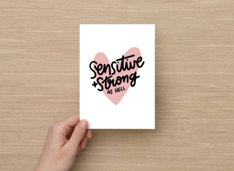 Sensitive + Strong art print