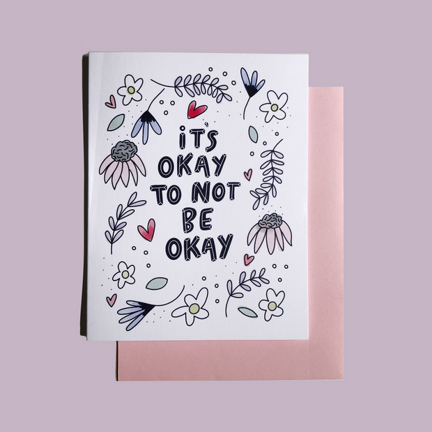 It's Okay to not be Okay greeting card 1