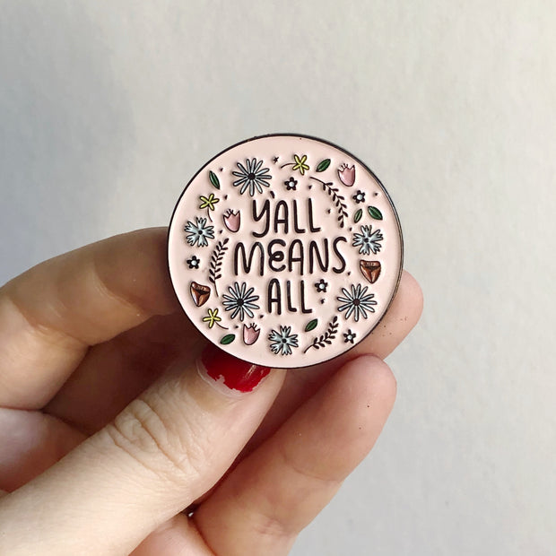 Y'all Means All enamel pin 1
