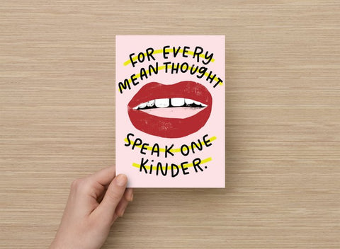 For Every Mean Though Speak One Kinder art print