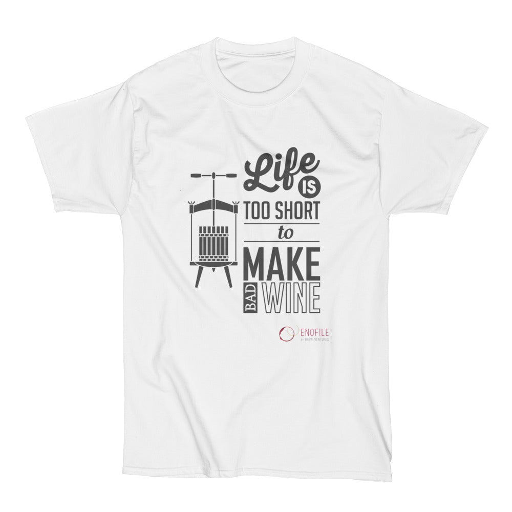 Life's Too Short to Make Bad Wine - Men's Short Sleeve T-Shirt - White