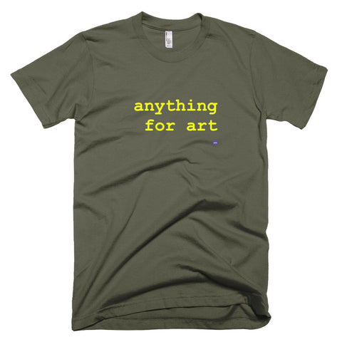 TWS / Men's/Unisex T / anything for art