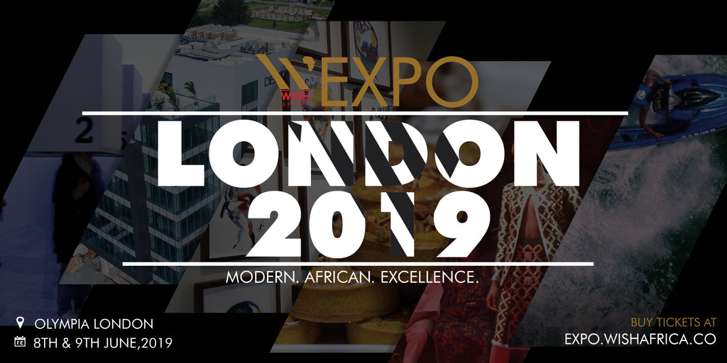 WISH Africa Expo showcasing the best of Africa is coming to London!