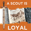 A Scout Is - Loyal