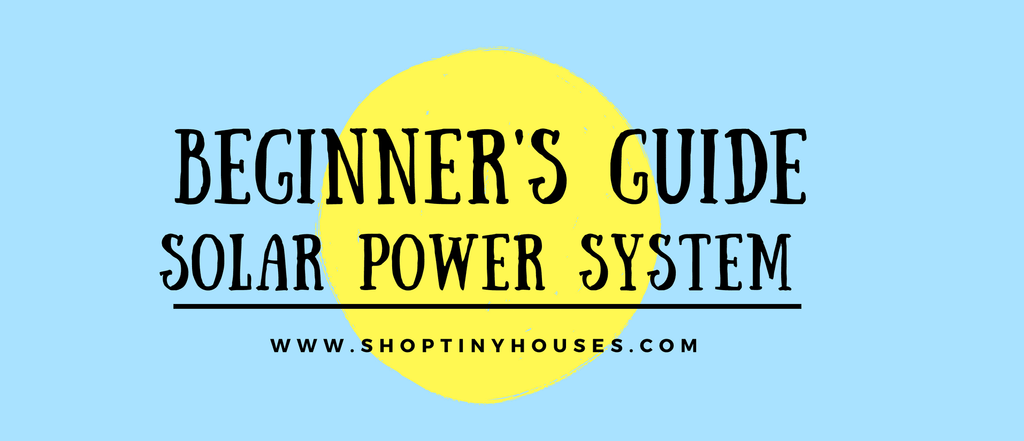 Beginners Guide to Solar Panels and Solar Generators