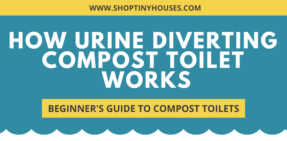 How Urine Diverting Compost Toilet Works