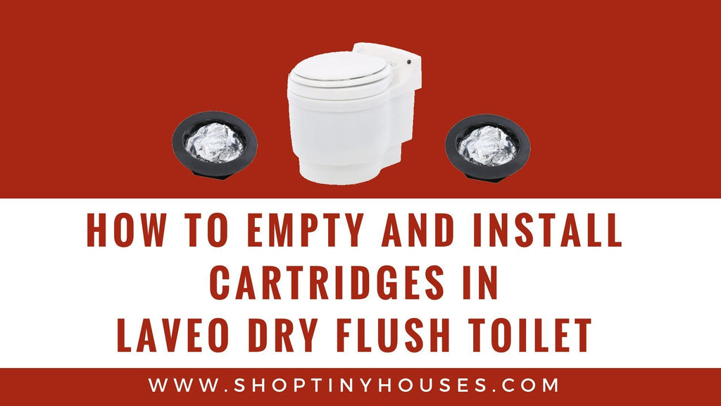 How to empty and install Cartridges in Laveo Dry flush Toilet