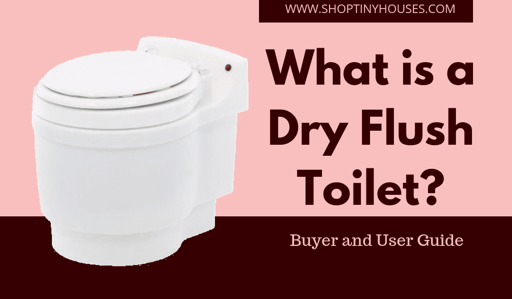 What is a Dry Flush Toilet? Complete user and buyer's guide to Laveo Dry Flush