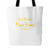 Image of Less House More Home Tote Bag