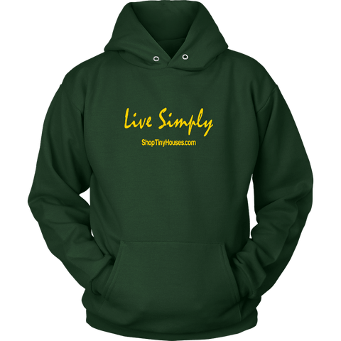 Image of Live Simply Tiny House Hoodie