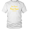 Image of Less House More Home Tiny House T-Shirt