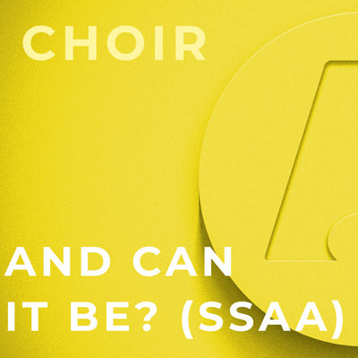 And Can It Be? - SSAA (Dan Forrest)