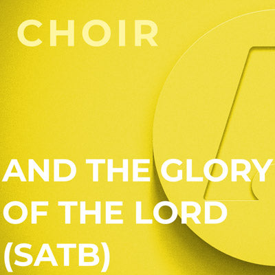 And The Glory of The Lord - SATB (George Frideric Handel)