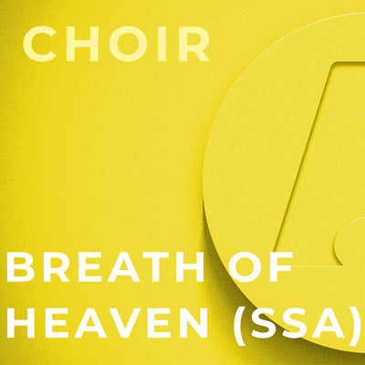 Breath Of Heaven - SSA (Amy Grant; Arr. Roger Emerson)