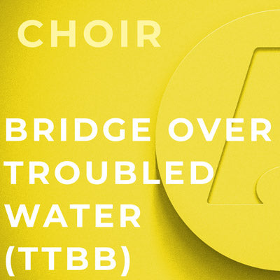 Bridge Over Troubled Water - TTBB (Arr. Kirby Shaw)