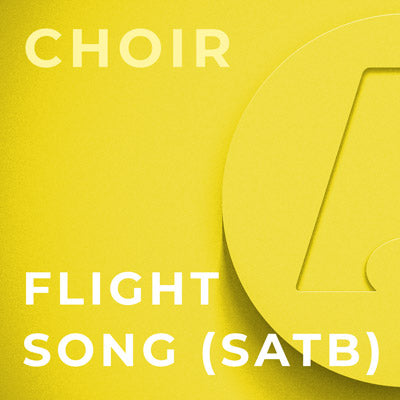 Flight Song - SATB (Kim Andre Arnesen)