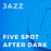 Five Spot After Dark (Arr. by Mike Story)