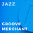 Groove Merchant (Arr. by Rich Sigler)