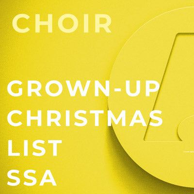 Grown-Up Christmas List - SSA (Arr. Mark Hayes)