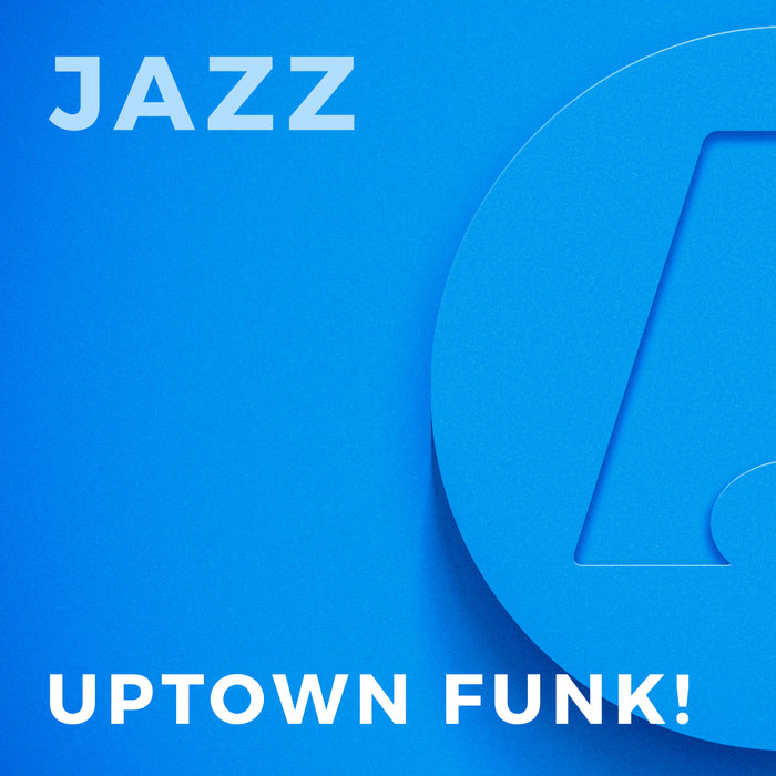 Uptown Funk! (Arr. by Paul Murtha)
