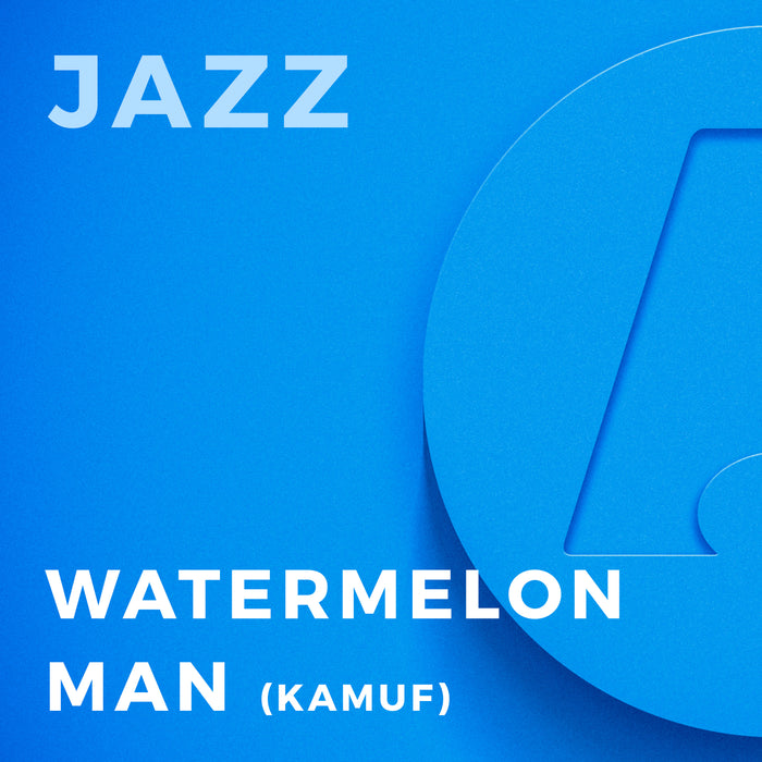Watermelon Man (Arr. by Mike Kamuf)