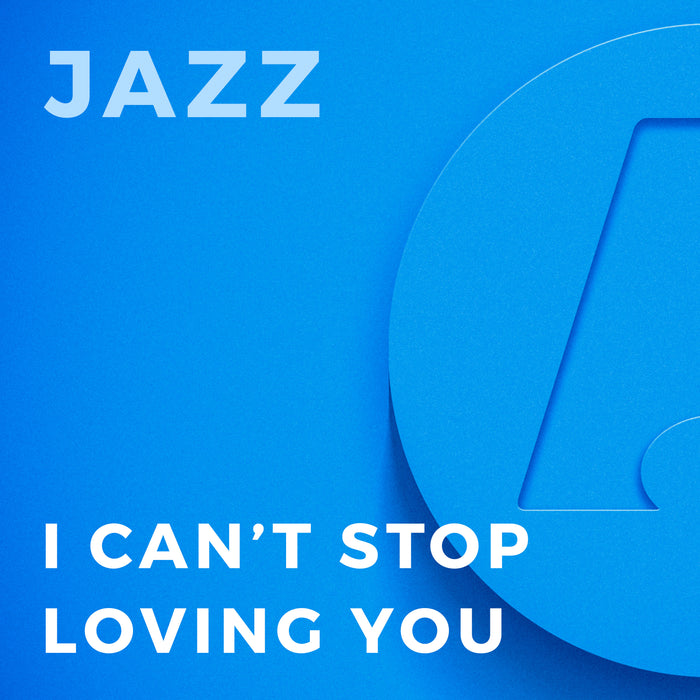 I Can't Stop Loving You (Arr. by Quincy Jones)