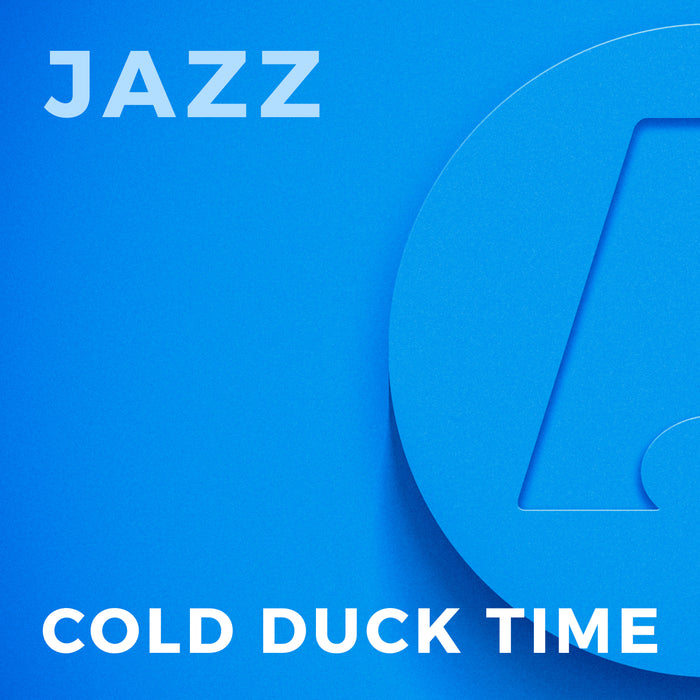 Cold Duck Time (Arr. by Alan Baylock)