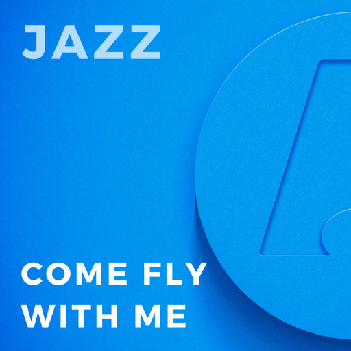 Come Fly with Me (Arr. by Rick Stitzel)