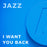 I Want You Back (Arr. by John Wasson)