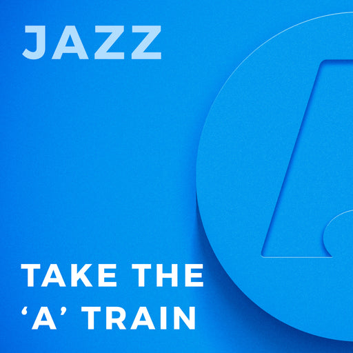 "Take the ""A"" Train (Arr. by Vince Gassi)"