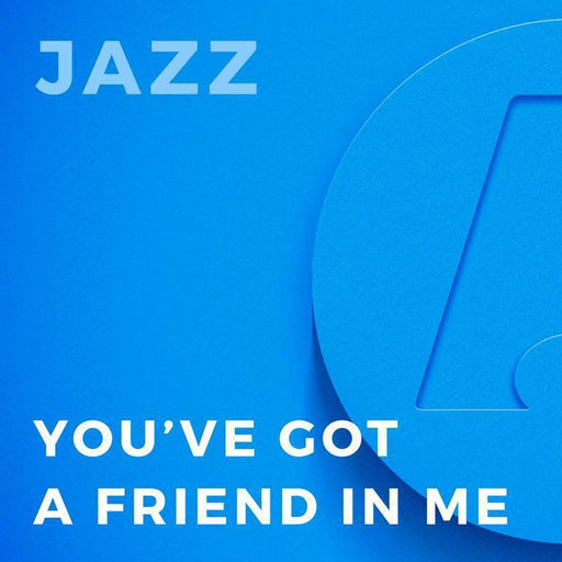 You've Got a Friend In Me (Arr. by Rick Stitzel)