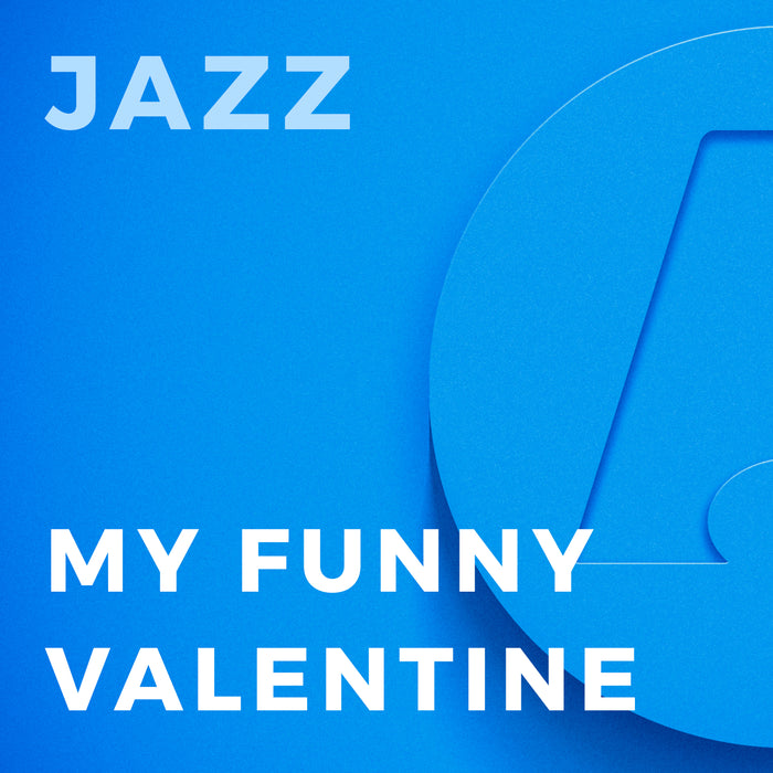 My Funny Valentine (Arr. by Mike Smukal)