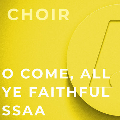 O Come, All Ye Faithful - SSAA (Arr. Dan Forrest)