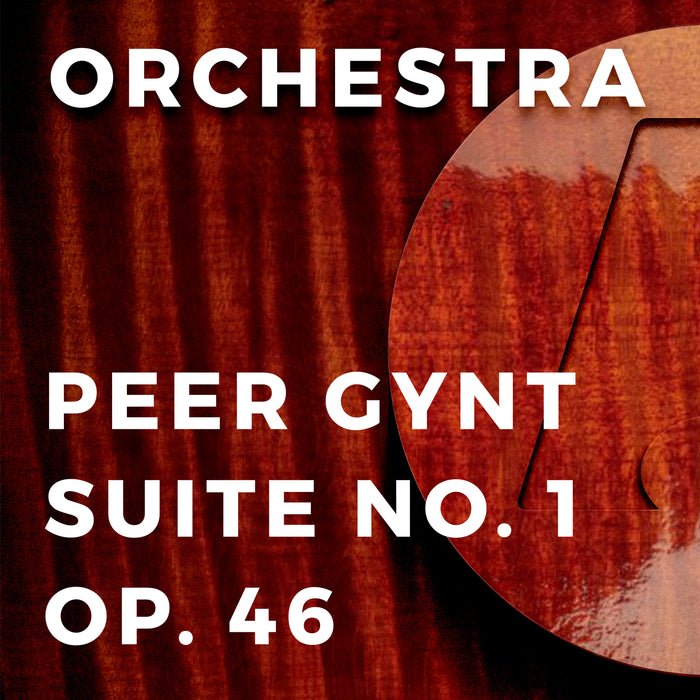 Peer Gynt Suite No. 1 Op. 46 (Arr. by Carrie Lane Gruselle)