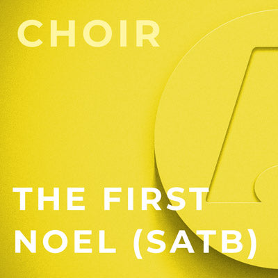 The First Noel - SATB (Arr. Dan Forrest)